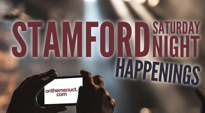 It's a Steamy Saturday Night Stamford!