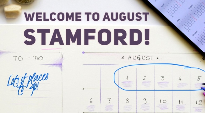 Stamford Happenings: August 1st thru 5th!