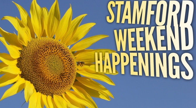Stamford Weekend Happenings August 18-19th