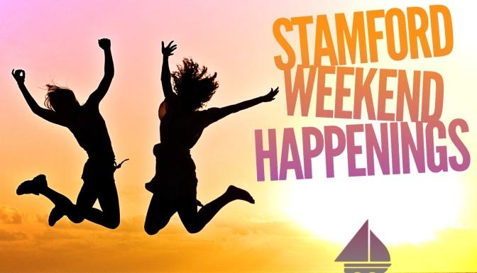Stamford Weekend Happenings 8/11-12th