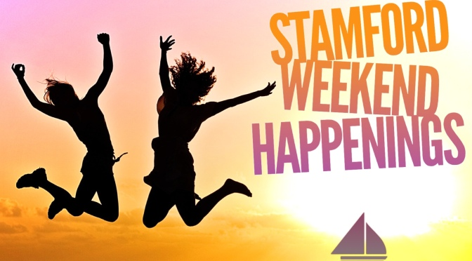 Stamford Weekend Happenings 8/11-12th