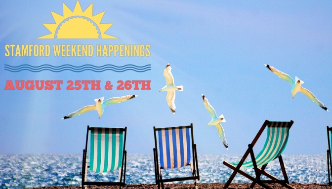 Stamford Weekend Happenings — August 25th & 26th