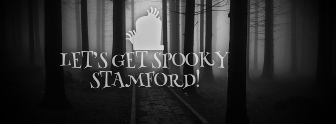Let's Get Spooky Stamford!