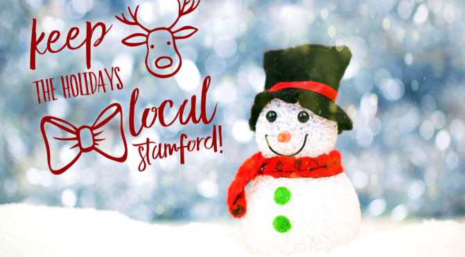 Keep the Holidays Local Stamford!